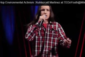Hip-Hop Environmental Activism: Xiuhtezcatl Martinez at TEDxYouth@MileHigh