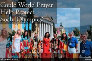 Could World Prayer Help Protect Sochi Olympics?